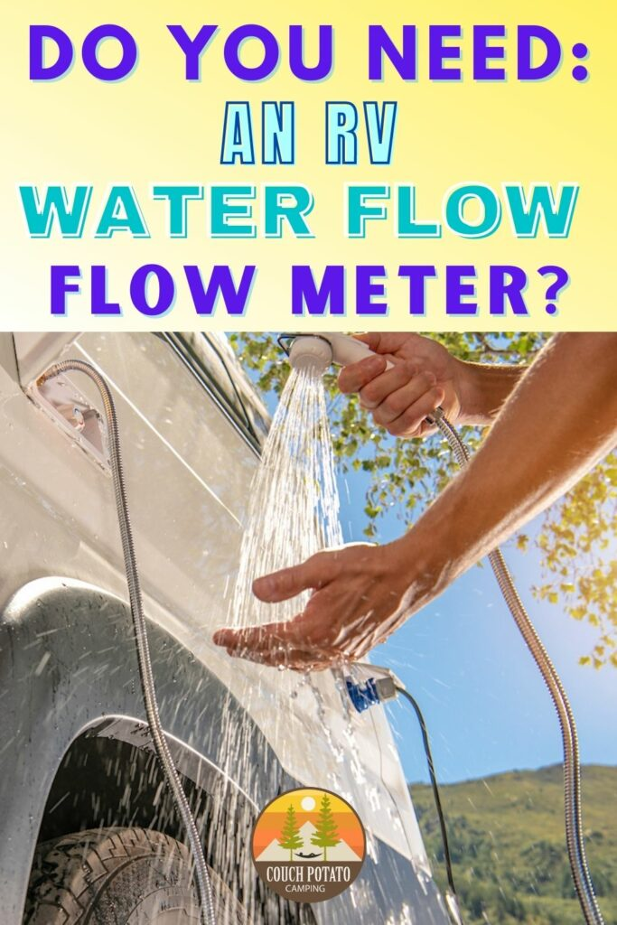 Do You Need An RV Water Flow Meter