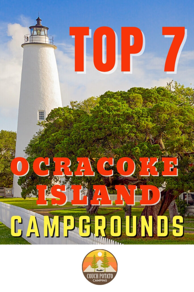 Top 7 Ocracoke Island Campgrounds