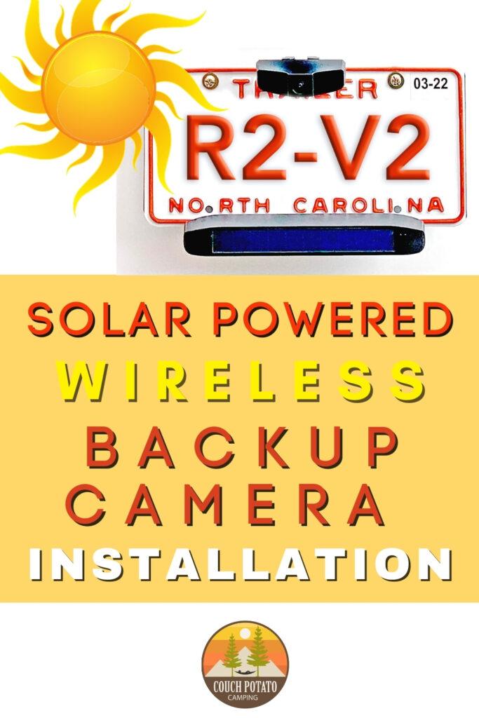 How To Install A Solar Wireless Backup Camera