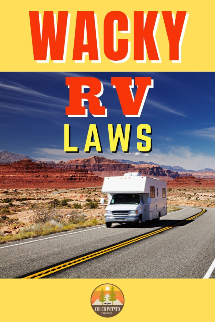 States With Wacky RV Laws